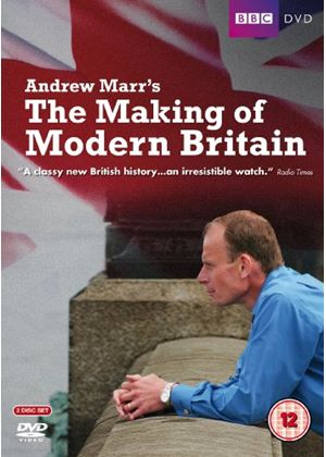 Andrew Marrs - The Making Of Mordern Britain