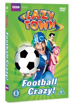 Lazy Town - Football Crazy