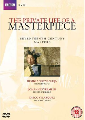 Private Life Of A Masterpiece - 17Th Century Masters