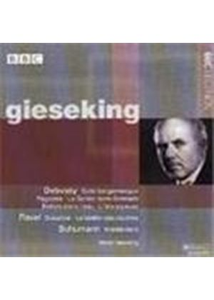 Gieseking plays Debussy, Ravel & Schumann