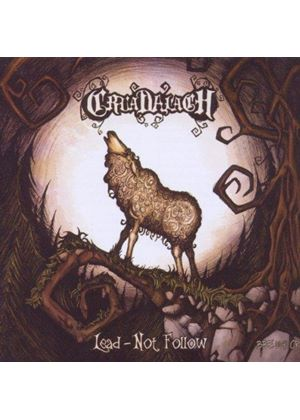 Cruadalach - Lead - Not Follow! (Music CD)