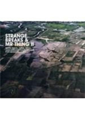 Various Artists - Strange Breaks And Mr Thing Vol.2 (Music CD)