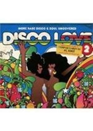 Various Artists - Disco Love Vol.2 (More Rare Disco & Soul Uncovered/Compiled By Al Kent) (Music CD)