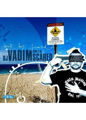 DJ Vadim - Don't Be Scared (Music CD)