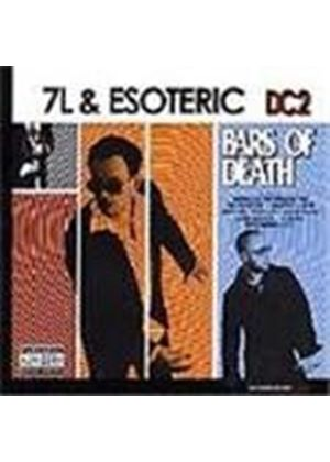 7L & Esoteric - DC2 - Bars Of Death [PA]