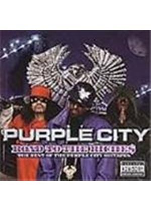 Purple City - Road To The Riches (The Best Of The Purple City Mixtapes) [PA]