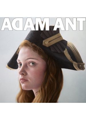 Adam Ant - Adam Ant is The BlueBlack Hussar In Marrying The Gunners Daughter (Music CD)