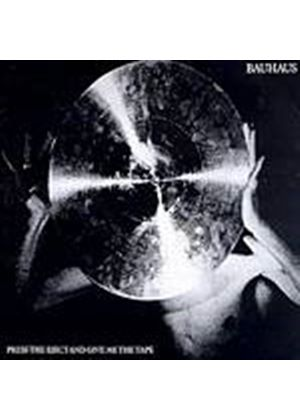 Bauhaus - Press The Eject And Give Me The Tape (Music CD)
