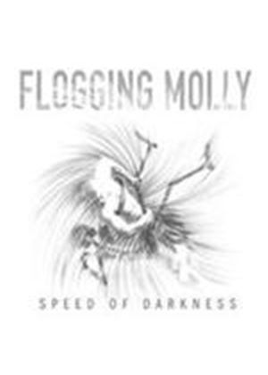 Flogging Molly - Speed Of Darkness (Music CD)