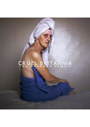Chapman Family (The) - Cruel Britannia (Music CD)