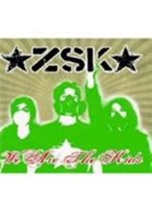 Zsk - We Are The Kids (Music Cd)