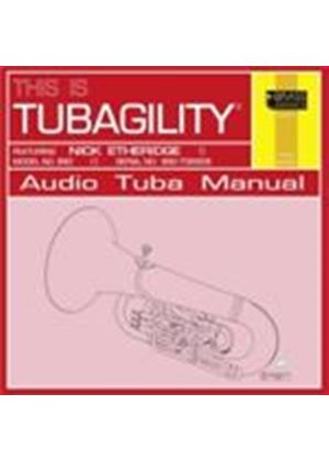 This is Tubagility (Music CD)