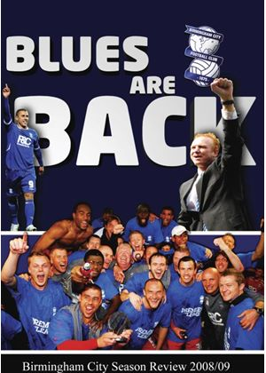 Blues Are Back - Birmingham City Season Review 08/09