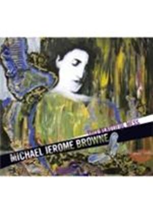 Michael Jerome Browne - This Beautiful Mess (Music CD)