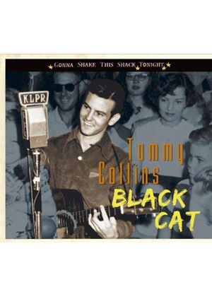 Tommy Collins - Black Cat - Gonna Shake This Shack Tonight (Music CD)
