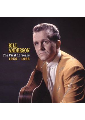 Bill Anderson - The First 10 Years, 1956-1966 4-CD-Box&Book (Music CD)