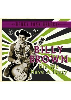 Billy Brown - Did We Have A Party (Honky Tonk Heroes) (Music CD)