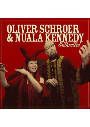 Oliver Schroer & Nuala Kennedy - Enthralled (Music CD)
