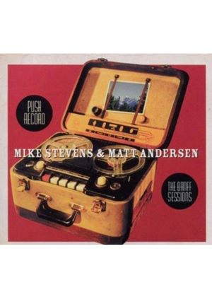 Mike Stevens And Matt Andersen - Push Record (Music CD)