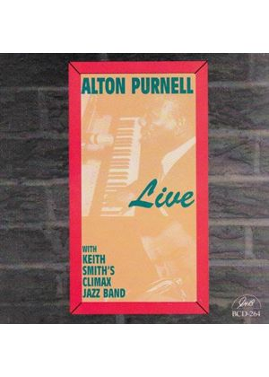 ALTON PURNELL - Live With Keith Smith Climax Jazz Band