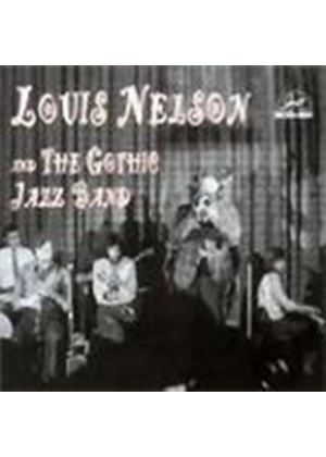 Louis Nelson - Gothic Jazz Band