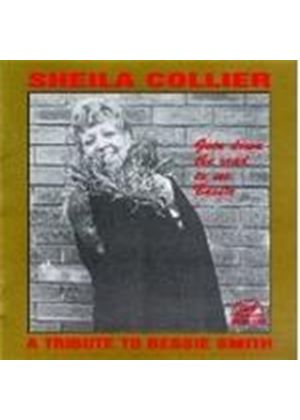 Sheila Collier - A TRIBUTE TO BESSIE SMITH
