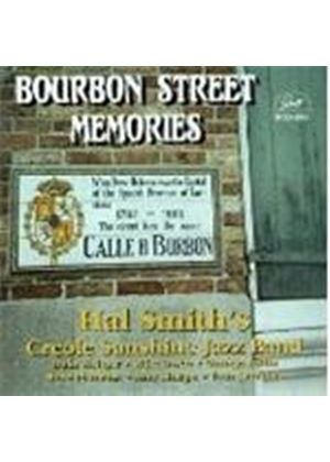 Hal Smith & His Creole Sunshine OrchestrA - Bourbon Street Memories