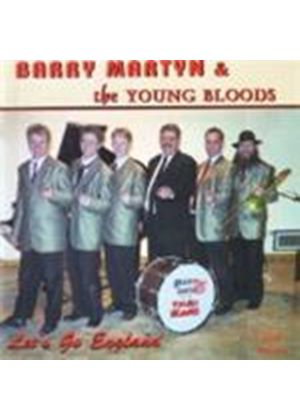 Barry Martyn & The Youngbloods - Let's Go England