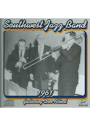Southwest Jazz Band & Don Albert - Southwest Jazz Band Featuring Don Albert
