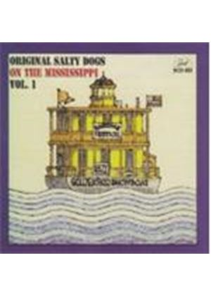 Original Salty Dogs - On The Mississippi Vol.1