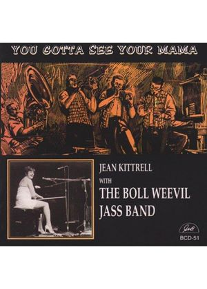 Jean Kittrell - YOU GOTTA SEE YOUR MAMA