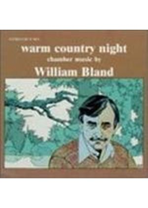 WILLIAM BLAND - WARM COUNTRY NIGHT
