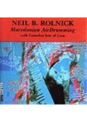 Rolnick: Macedonian AirDrumming & other electronic works