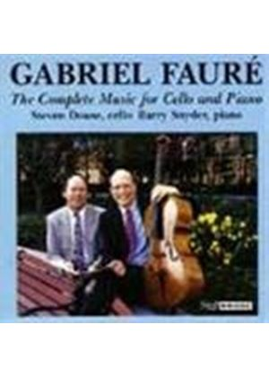 Fauré: Complete Music for Cello & Piano