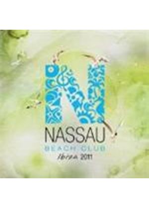Various Artists - Nassau Beach Club Ibiza 2011 (Music CD)
