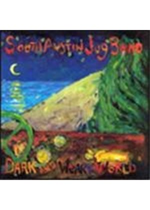 South Austin Jug Band - Dark And Weary World (Music CD)