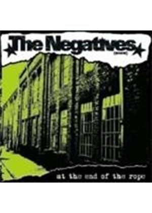 Negatives  The - At The End Of The Rope (Music Cd)