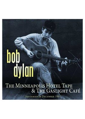 Bob Dylan - Minneapolis Hotel Tape & The Gaslight Cafe (Music CD)
