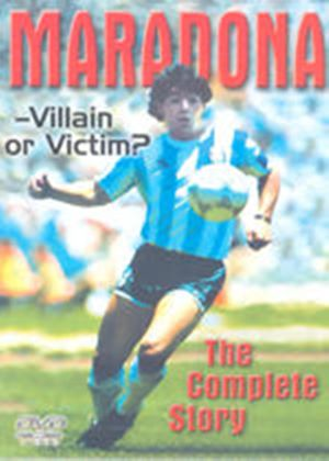 Maradona - Villain Or Victim