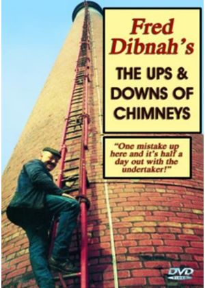 Fred Dibnahs Ups And Downs Of Chimneys