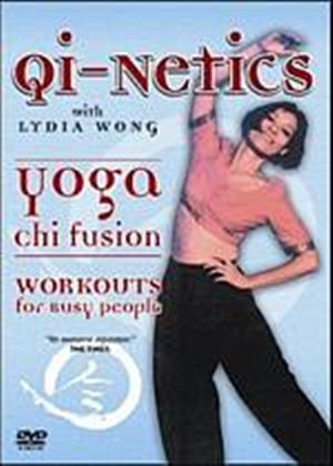 Qi-netics - Yoga Chi Fusion Workouts For Busy People