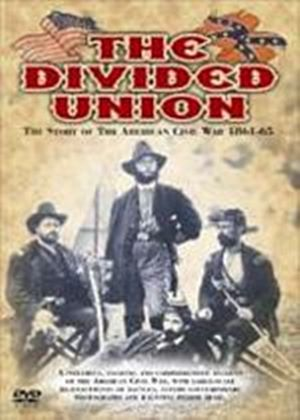Divided Union, The - The Story Of The American Civil War - 1861 To 1865