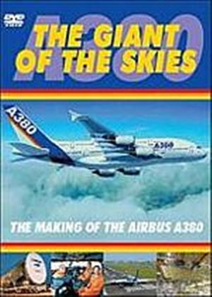 Giant Of The Skies, The - The Building Of The Airbus A380