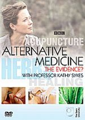 Alternative Medicine - The Evidence?