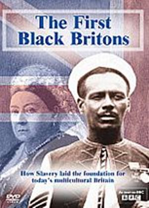 First Black Britons, The
