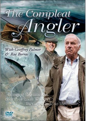 Compleat Angler With Geoffrey Palmer And Rae Borras