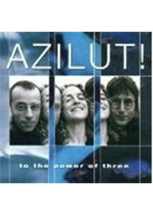 Azilut - To The Power Of Three