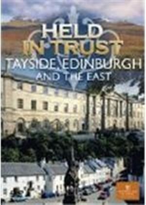 Held In Trust - Tayside, Edinburgh And The East