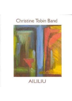 Christine Tobin Band - Aililiu