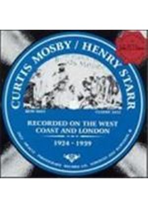 Curtis Mosby & Henry Starr - On The West Coast And London 1924-1939 (Music CD)